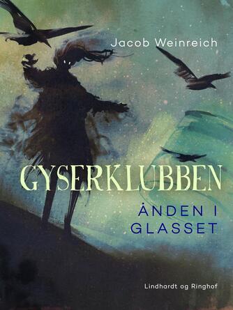 Jacob Weinreich: Ånden i glasset