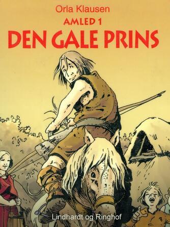 Orla Klausen (f. 1946): Den gale prins
