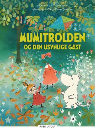 Cecilia Davidsson, Filippa Widlund: Mumitrolden og den usynlige gæst