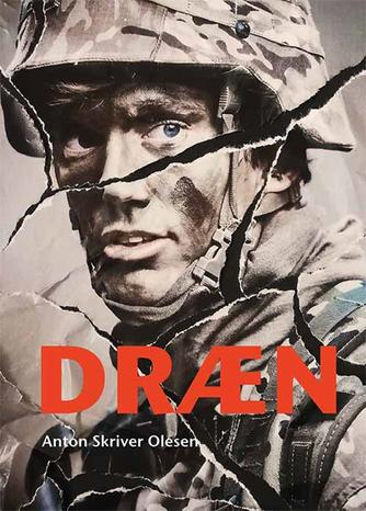 Anton Skriver Olesen: Dræn : en fortælling om Livgarden