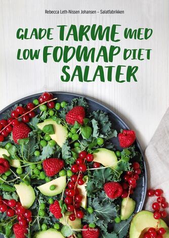 Rebecca Leth-Nissen Johansen: Glade tarme med low FODMAP diet salater