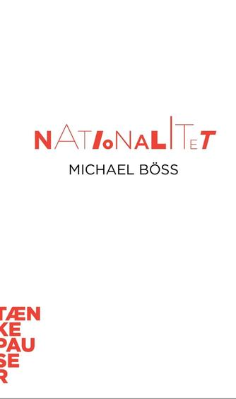 Michael Böss: Nationalitet