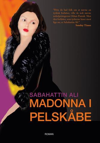 Sabahattin Ali: Madonna i pelskåbe : roman