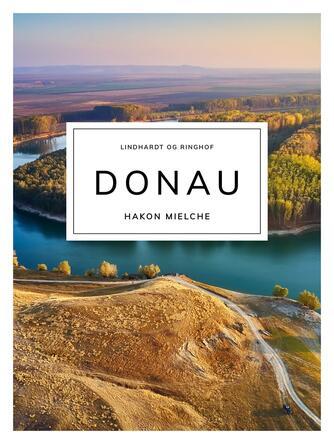 Hakon Mielche: Donau