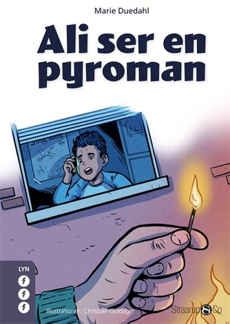 Marie Duedahl: Ali ser en pyroman