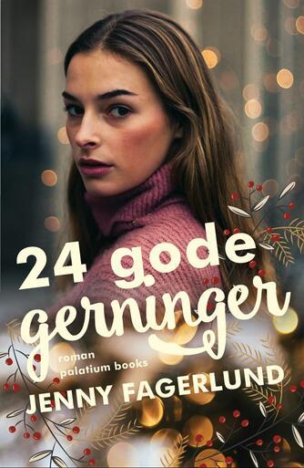 Jenny Fagerlund: 24 gode gerninger : roman