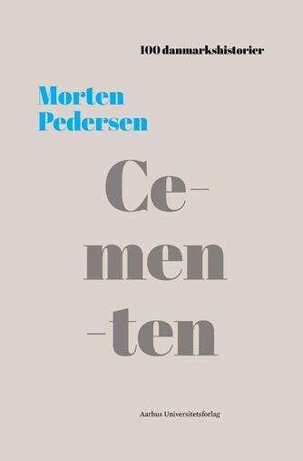 Morten Pedersen: Cementen
