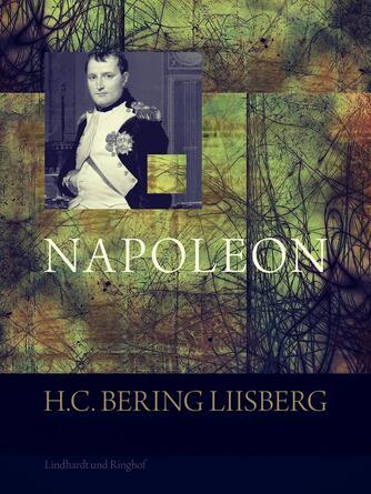 Bering Liisberg: Napoleon : Folkeudgave
