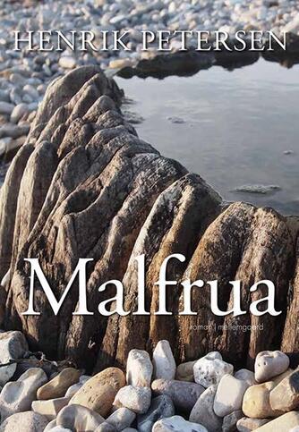 Henrik Petersen (f. 1970): Malfrua : roman