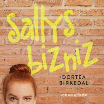 Dortea Birkedal: Sallys bizniz : 17 op