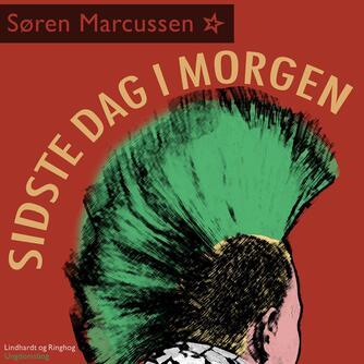 Søren Marcussen: Sidste dag i morgen