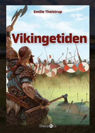 Emilie Tholstrup: Vikingetiden