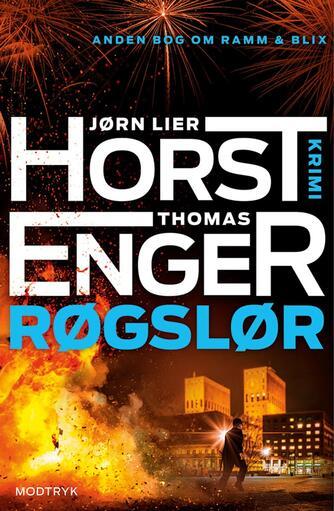 Jørn Lier Horst, Thomas Enger: Røgslør : krimi