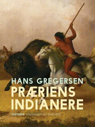 Hans Gregersen (f. 1946): Præriens indianere