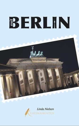 Linda Nielsen (f. 1975): Mit Berlin