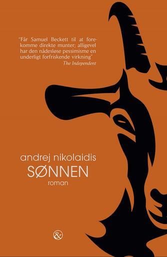 Andrej Nikolaidis (f. 1974): Sønnen