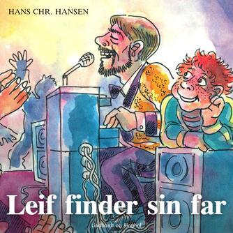 Hans Chr. Hansen (f. 1949): Leif finder sin far