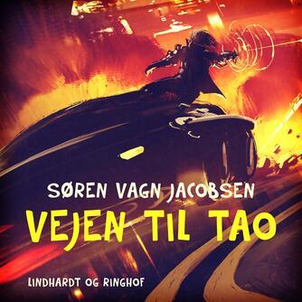 Søren Vagn Jacobsen (f. 1946): Vejen til Tao
