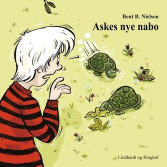 Bent B. Nielsen (f. 1949): Askes nye nabo