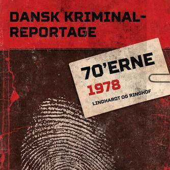 : Dansk kriminalreportage. Årgang 1978