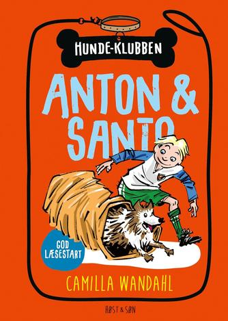 Camilla Wandahl: Anton & Santo