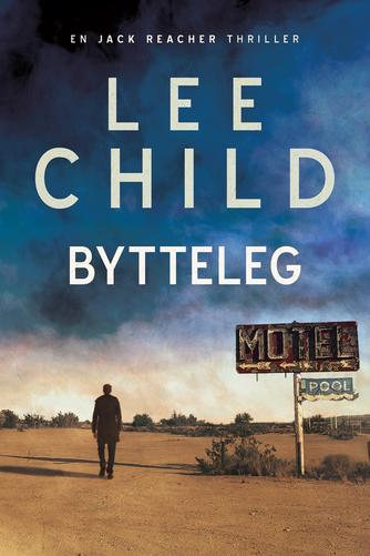 Lee Child: Bytteleg