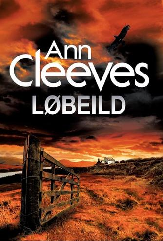Ann Cleeves: Løbeild