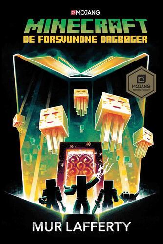 Mur Lafferty: Minecraft - de forsvundne dagbøger