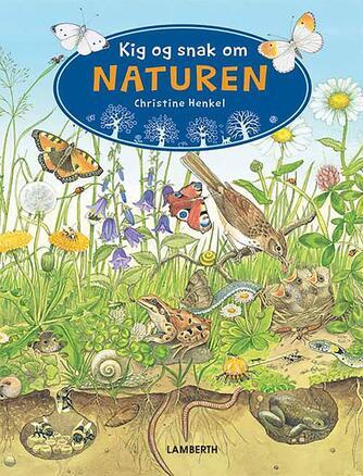 Christine Henkel: Kig og snak om naturen