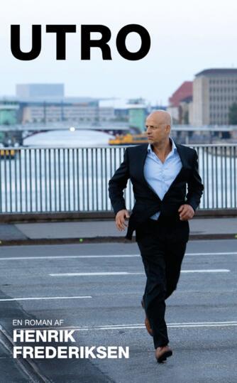 Henrik Frederiksen (f. 1965): Utro : en roman