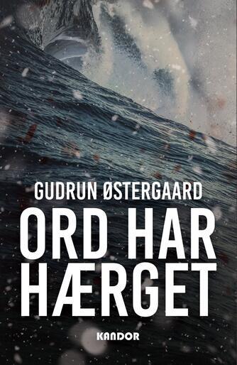 Gudrun Østergaard: Ord har hærget