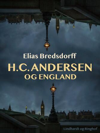 Elias Bredsdorff: H.C. Andersen og England
