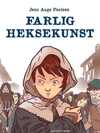 Jens Aage Poulsen (f. 1953): Farlig heksekunst