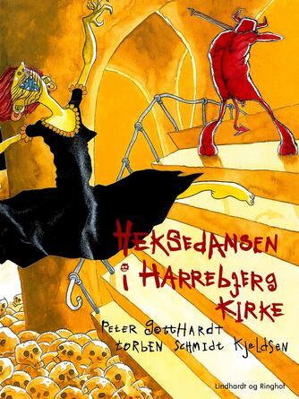 Peter Gotthardt: Heksedansen i Harrebjerg Kirke