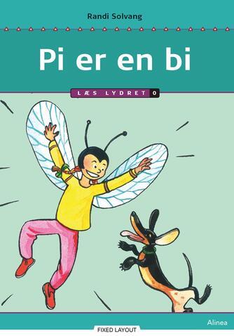 Randi Solvang: Pi er en bi