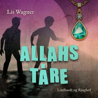 Lis Wagner (f. 1932): Allahs tåre