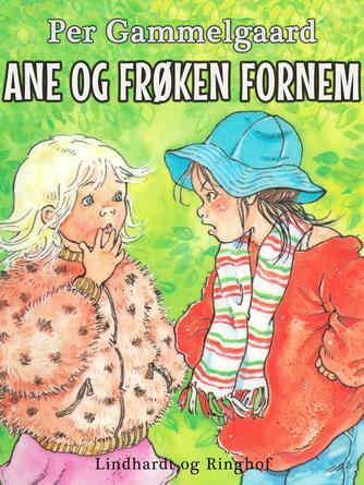 Per Gammelgaard: Ane og frøken Fornem