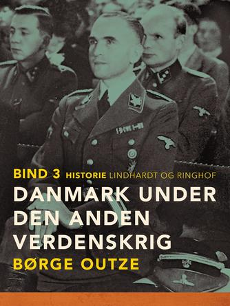 : Danmark under den anden verdenskrig. Bind 3