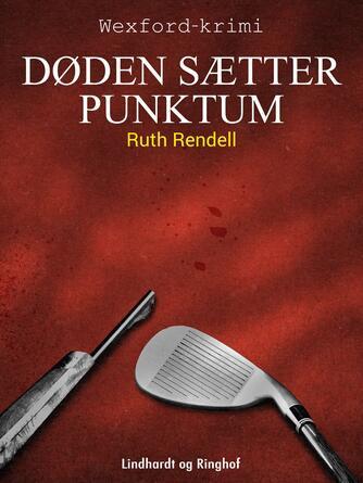 Ruth Rendell: Døden sætter punktum