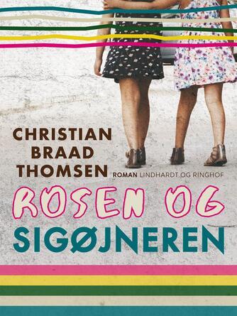 Chr. Braad Thomsen: Rosen og sigøjneren