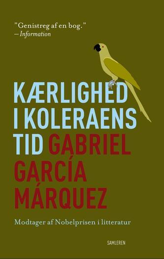 Gabriel García Márquez: Kærlighed i koleraens tid