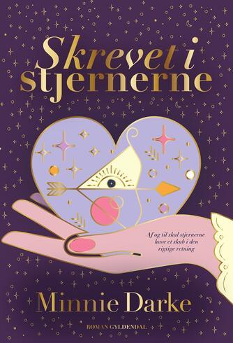 Minnie Darke: Skrevet i stjernerne : roman