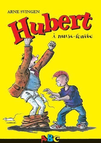 Arne Svingen: Hubert i museknibe