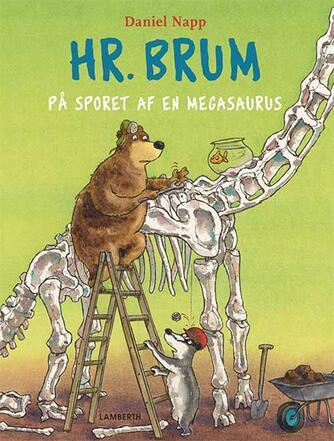 Daniel Napp: Hr. Brum på sporet af en megasaurus
