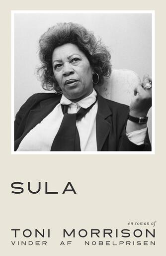 Toni Morrison: Sula : roman