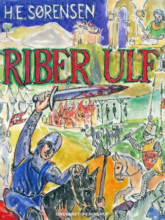 H. E. Sørensen (f. 1940): Riber Ulf : roman