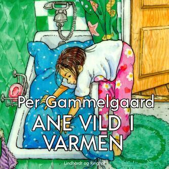 Per Gammelgaard: Ane vild i varmen