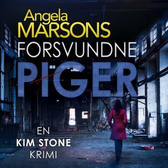 Angela Marsons: Forsvundne piger