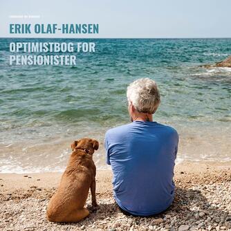 Erik Olaf-Hansen: Optimistbog for pensionister