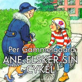 Per Gammelgaard: Ane elsker sin cykel